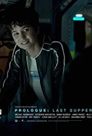 Alien: Covenant - Prologue: Last Supper